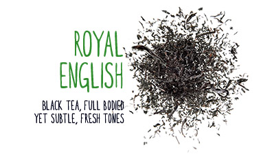 royal english black tea, full bodied yet subtle fresh tones